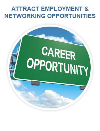 Attract Employment and Networking Opportunities